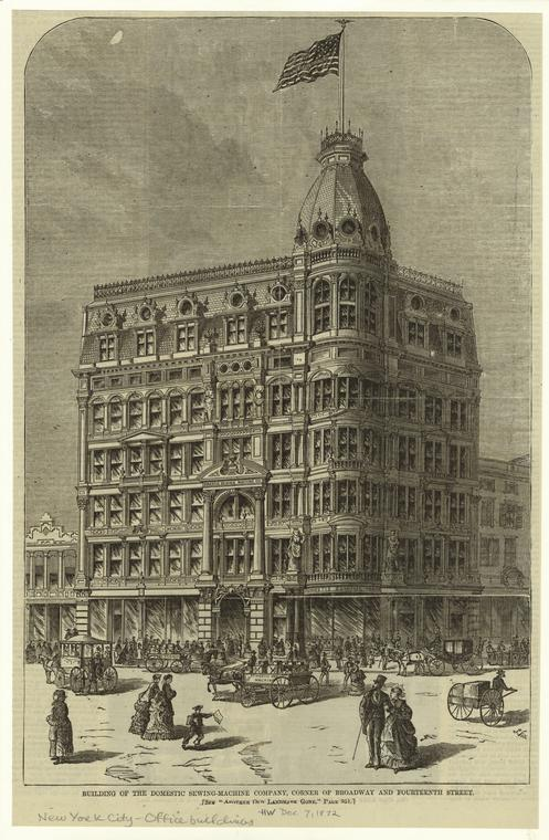 Building of the Domestic Sewing-Machine Company,  corner of Broadway and Fourteenth Street.  Harper's Weekly, 1872.