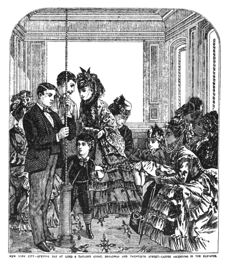 The steam elevator at the new Lord & Taylor store on opening day, November 28th, 1870.